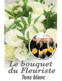 Le bouquet du fleuriste ton blanc