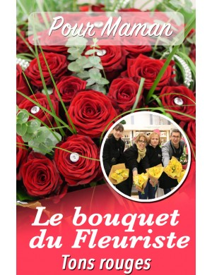 Le bouquet du fleuriste ton rouge - Pour Maman