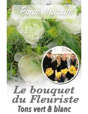 Le bouquet du fleuriste ton blanc - Pour Maman