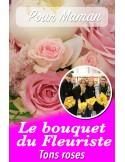 Le bouquet du fleuriste ton rose - pour Maman