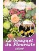 Le bouquet du fleuriste ton coloré